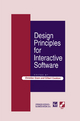Design Principles for Interactive Software - G. Cockton; C. Gram; Gilbert Cocton
