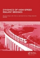 Dynamics of High-Speed Railway Bridges - Raimundo Delgado; Rui Calcada; Jose Maria Goicolea; Felipe Gabaldon
