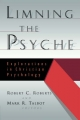 Limning the Psyche - Robert Campbell Roberts; Mark R. Talbot