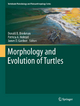Morphology and Evolution of Turtles - Donald B. Brinkman;  Donald B. Brinkman;  Patricia A. Holroyd;  Patricia A. Holroyd;  James D. Gardner;  James D. Gardner
