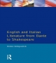 English and Italian Literature from Dante to Shakespeare - Robin Kirkpatrick