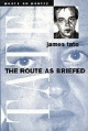 Route as Briefed - James Tate