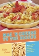 Mac 'N Cheese to the Rescue - Kristen Kuchar