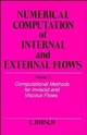 Numerical Computation of Internal and External Flows - Charles Hirsch