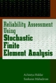 Reliability Assessment Using Stochastic Finite Element Analysis - Achintya Haldar; Sankaran Mahadevan