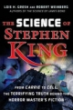 Science of Stephen King - Lois H. Gresh; Robert Weinberg