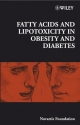 Fatty Acid and Lipotoxicity in Obesity and Diabetes - Novartis Foundation
