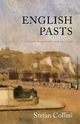 English Pasts - Stefan Collini