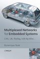 Multiplexed Networks for Embedded Systems - Dominique Paret