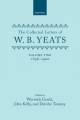 Collected Letters of W. B. Yeats - W. B. Yeats; John Kelly; Deirdre Toomey; Warwick Gould