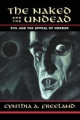 Naked and the Undead - Cynthia A. Freeland