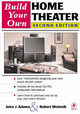 Build Your Own Home Theater - Robert Wolenik; John J. Adams