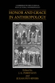 Honor and Grace in Anthropology - J.G. Peristiany; Julian Alfred Pitt-Rivers