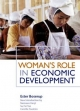 Woman's Role in Economic Development - Su Fei Tan;  Camilla Toulmin;  Ester Boserup
