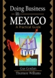 Doing Business in Mexico - Robert E. Stevens; David L. Loudon; Gus Gordon; Thurmon Williams
