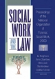 Social Work and the Law - Ira Arthell Neighbors; Anne Chambers; Ellen Levin; Gila Nordman