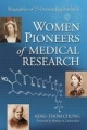 Women Pioneers of Medical Research - King-Thom Chung