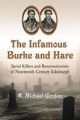 Infamous Burke and Hare - R. Michael Gordon
