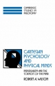 Cartesian Psychology and Physical Minds - Robert Andrew Wilson