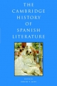 Cambridge History of Spanish Literature - David Thatcher Gies