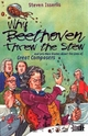 Why Beethoven Threw the Stew - Steven Isserlis