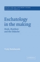 Eschatology in the Making - Victoria Balabanski
