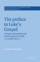 Preface to Luke's Gospel - Loveday Alexander