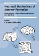 Neuronal Mechanisms of Memory Formation - Christian Holscher