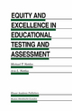 Equity and Excellence in Educational Testing and Assessment - Michael T. Nettles; Arie L. Nettles