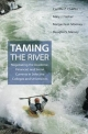 Taming the River - Camille Z. Charles; Mary J. Fischer; Margarita A. Mooney; Douglas S. Massey