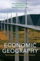 Economic Geography - Pierre-Philippe Combes; Thierry Mayer; Jacques-Francois Thisse