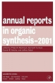 Annual Reports in Organic Synthesis - Kenneth Turnbull; Daniel M. Ketcha; Christian Fossum