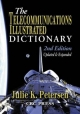 Telecommunications Illustrated Dictionary - J. K. Petersen
