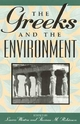 Greeks and the Environment - Laura Westra; Thomas M. Robinson