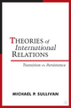 Theories of International Relations - Michael P. Sullivan; Jack Donnelly; Jacqui True