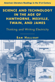 Science and Technology in the Age of Hawthorne, Melville, Twain, and James - Sam Halliday