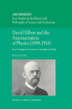 David Hilbert and the Axiomatization of Physics (1898-1918) - Leo Corry