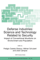 Defense Industries - Pelagio Castelo Branco; Hiltmar Schubert; Jose Campos