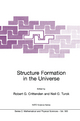 Structure Formation in the Universe - Robert G. Crittenden; Neil Turok