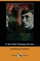 In the Flash Ranging Service (Dodo Press) - Edward Alva Trueblood