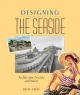 Designing the Seaside - Fred Gray