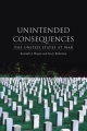 Unintended Consequences - Kenneth J. Hagan; Ian J. Bickerton