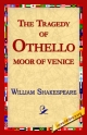Tragedy of Othello, Moor of Venice - William Shakespeare; Library 1stworld Library;  1stWorld Library