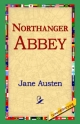 Northanger Abbey - Jane Austen;  1st World Library;  1stWorld Library