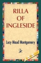 Rilla of Ingleside - Lucy Maud Montgomery;  1st World Publishing;  1stWorld Library;  1st World Publishing