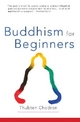 Buddhism for Beginners - Thubten Chodron
