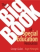 Big Book of Special Education Resources - George A. Giuliani; Roger Pierangelo