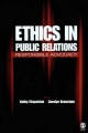 Ethics in Public Relations - Kathy R. Fitzpatrick; Carolyn B. Bronstein