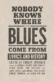 Nobody Knows Where the Blues Come From - Robert Springer