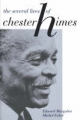 Several Lives of Chester Himes - Edward Margolies; Michel Fabre
